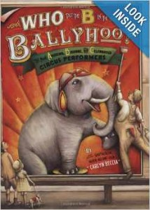 Who Put the B In the Ballyhoo by Carlyn Beccia