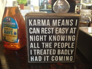 Karma Quote at The Alchemist